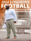 2014 Longhorn Football Prospectus Thinking Texas Football