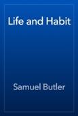 Samuel Butler - Life and Habit artwork