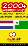 2000 Nederlands - Esperanto Esperanto - Nederlands Woordenschat