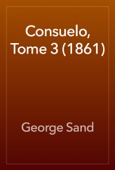 George Sand - Consuelo, Tome 3 (1861) artwork