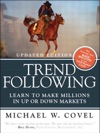 Trend Following Updated Edition Learn To Make Millions In Up Or Down Markets