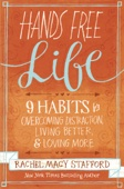 Hands Free Life - Rachel Macy Stafford Cover Art