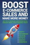 Boost E-commerce Sales And Make More Money