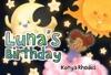 Lunas Birthday