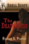 The Death Gods A Shell Scott Mystery