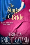 The Stage Bride The Daring Debutantes Book 3