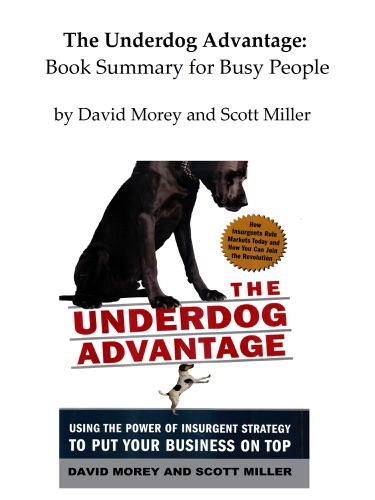 The Underdog Advantage Book Summary for Busy People