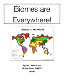 Biomes are Everywhere