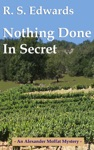 Nothing Done In Secret