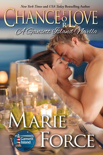 Chance for Love Gansett Island Series Book 105
