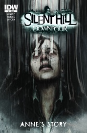 SILENT HILL DOWNPOUR: ANNE'S STORY #1
