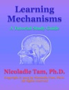 Learning Mechanisms A Tutorial Study Guide