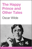 Oscar Wilde - The Happy Prince and Other Tales artwork
