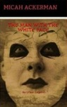 The Man With The White Face An Urban Legend