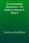 Encyclopaedia Britannica 11th Edition Volume 2 Slice 8