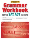 Grammar Workbook For The SATACT And More