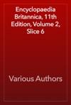 Encyclopaedia Britannica 11th Edition Volume 2 Slice 6