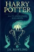 J.K. Rowling & Lena Fries-Gedin - Harry Potter och Den Flammande Bägaren bild