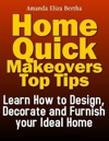 Home Quick Makeovers Top Tips
