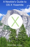 A Newbies Guide To OS X Yosemite
