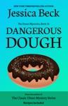 Dangerous Dough