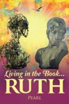 Living In The Book  Ruth