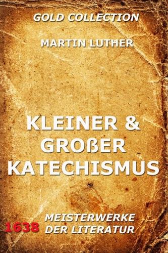 Kleiner und groer Katechismus