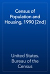 Census Of Population And Housing 1990 2nd