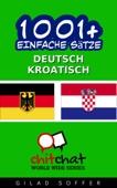 1001+ Einfache Sätze Deutsch - Kroatisch