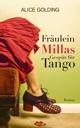 Fräulein Millas Gespür für Tango von Alice Golding