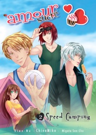 AMOUR SUCRé - TOME 2 - SPEED CAMPING