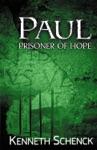Paul Prisoner Of Hope