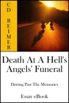 Death At A Hells Angels Funeral Driving Past The Memories Essay