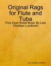 Original Rags For Flute And Tuba