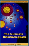 The Ultimate Brain Games Book