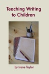 Teaching Writing To Children Narrative And Descriptive Writing