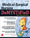 Medical-Surgical Nursing Demystified Second Edition