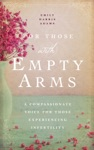 For Those With Empty Arms