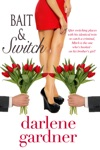 Bait And Switch A Romantic Comedy