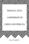 Parallel Lives Comparison Of Fabius And Pericles
