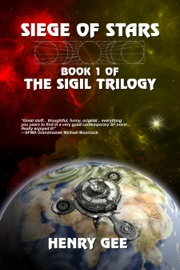 SIEGE OF STARS: BOOK ONE OF THE SIGIL TRILOGY