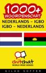 1000 Nederlands - Igbo Igbo - Nederlands Woordenschat