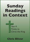 Sunday Readings In Context Year A Trinity To Christ The King