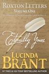 Eternally Yours Roxton Letters Volume One A Companion To The Roxton Family Saga Books 1-3