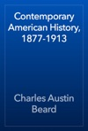Contemporary American History 1877-1913