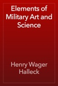 Henry Wager Halleck - Elements of Military Art and Science artwork