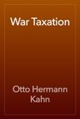 Otto Hermann Kahn - War Taxation artwork