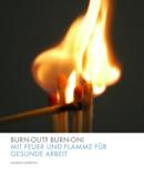 Burn-out? Burn-on!