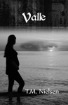 Valle Book 2 Of The Heku Series