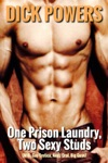 One Prison Laundry Two Sexy Studs MM Gay Erotica Anal Oral Big Guys